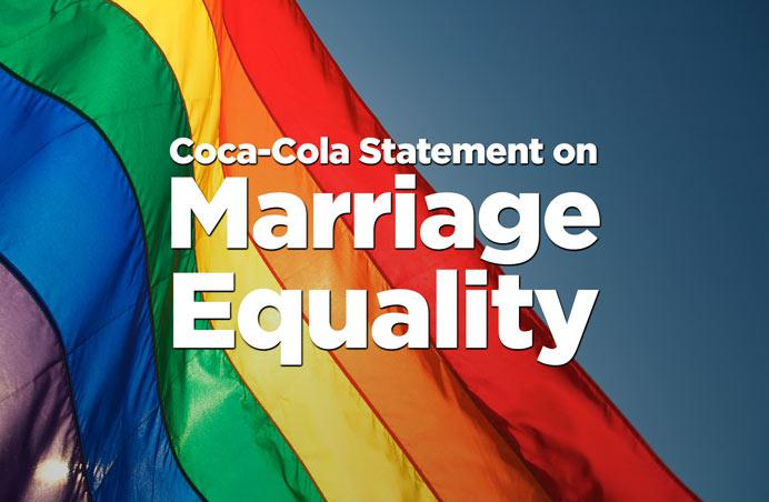 Coca-Cola Statement on Marriage Equality